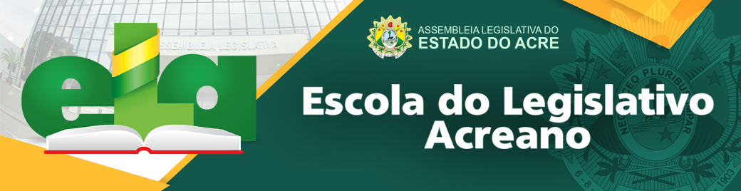 ESCOLA DO LEGISLATIVO – Assembleia Legislativa do Estado do Acre